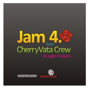 7 марта - Jam CherryVata Crew 4.0 @ Граффити